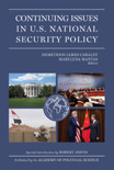 Continuing Issues in U.S. National Security Policy