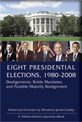 EIGHT PRESIDENTIAL ELECTIONS, 1980–2008: