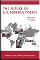 The Future of U.S. Foreign Policy